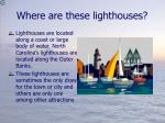 where are these lighthouses