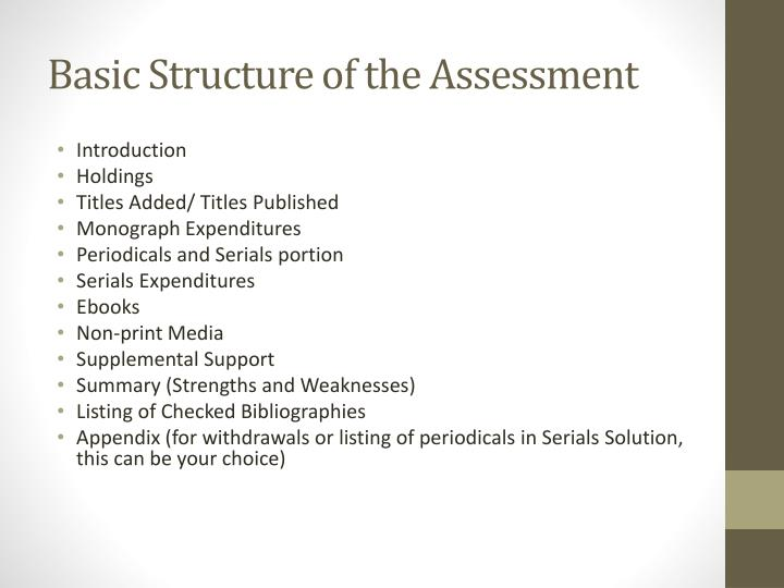 Basic Structure of the Assessment