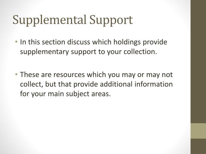 Supplemental Support