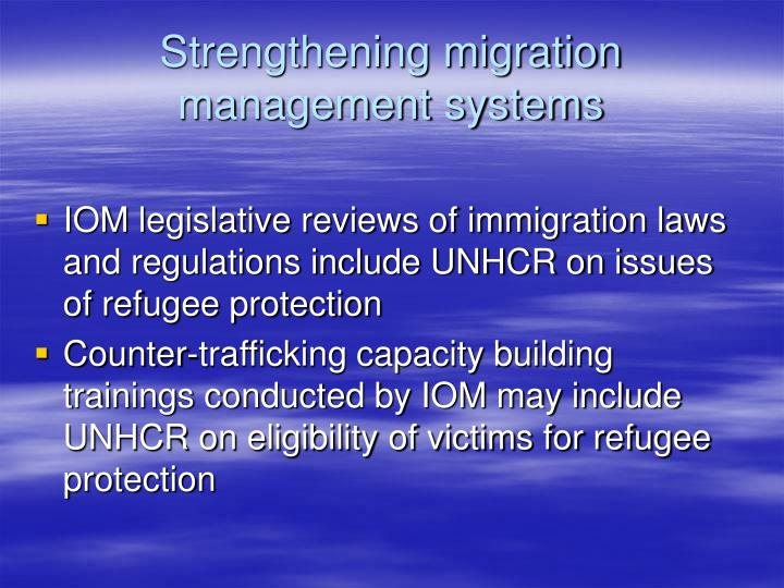 Strengthening migration management systems