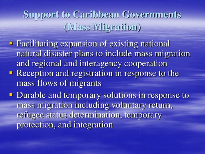Support to Caribbean Governments (Mass Migration)