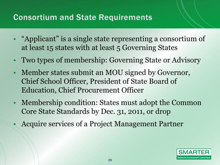 Consortium and State Requirements