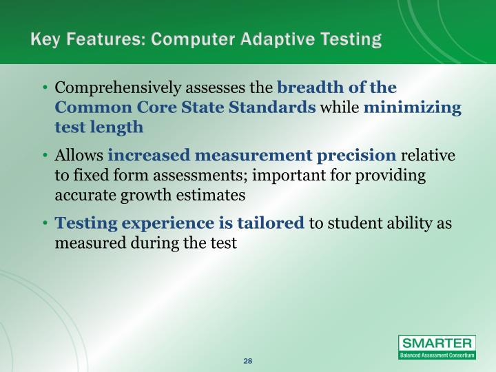 Key Features: Computer Adaptive Testing