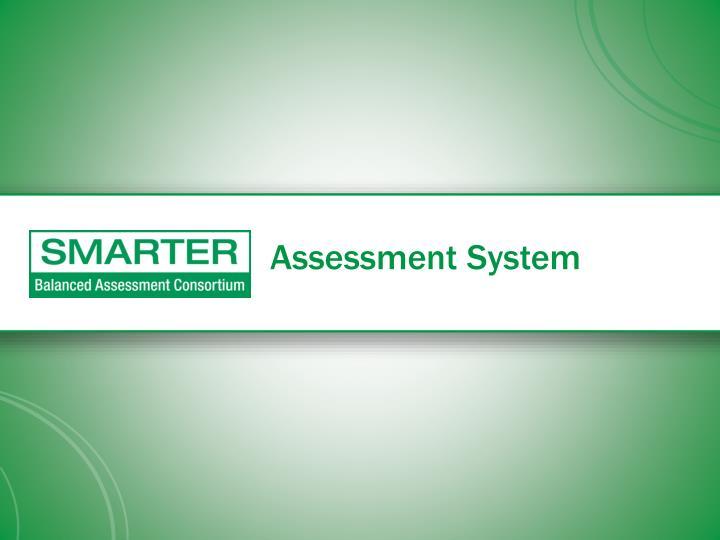 Assessment System