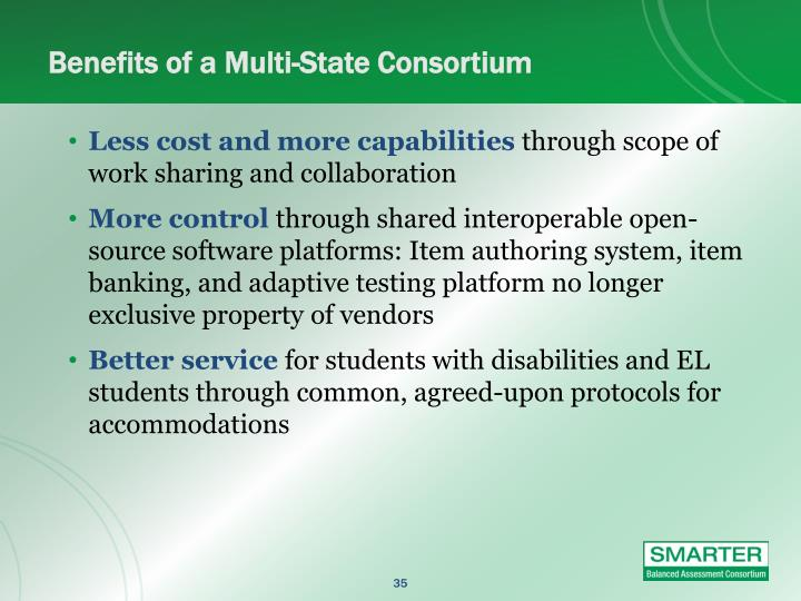 Benefits of a Multi-State Consortium