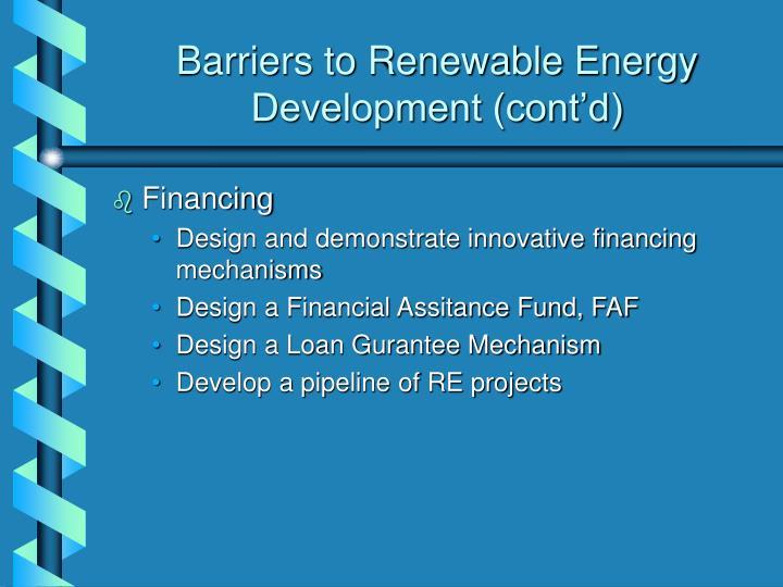 Barriers to Renewable Energy Development (cont'd)