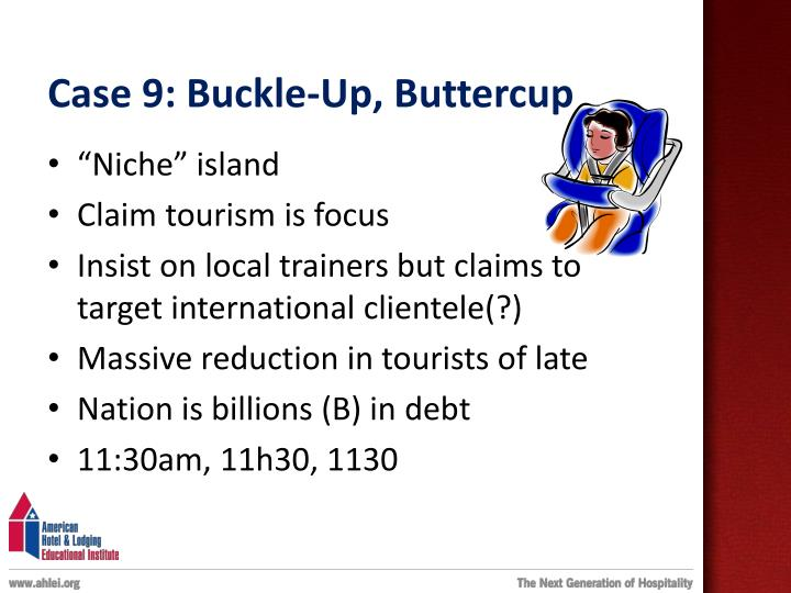 Case 9: Buckle-Up, Buttercup