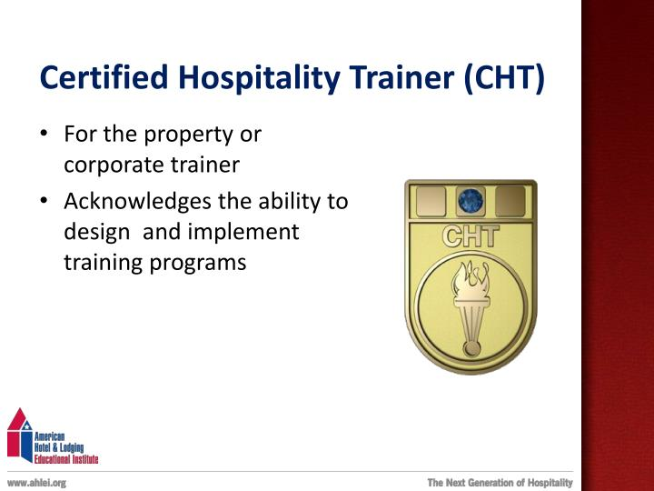 Certified Hospitality Trainer (CHT)