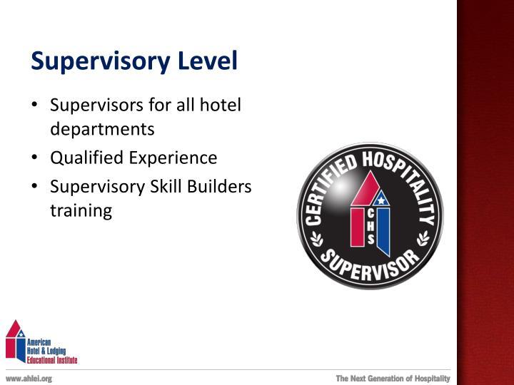 Supervisory Level