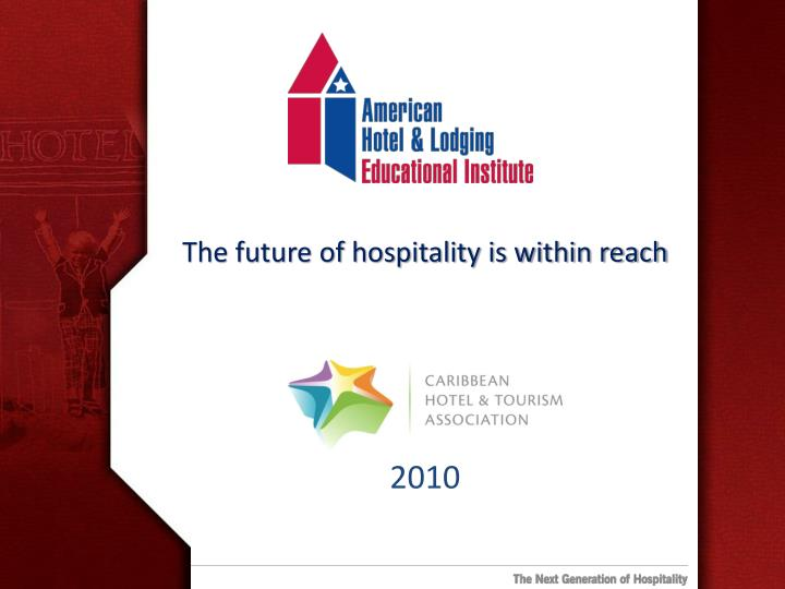 The future of hospitality is within reach