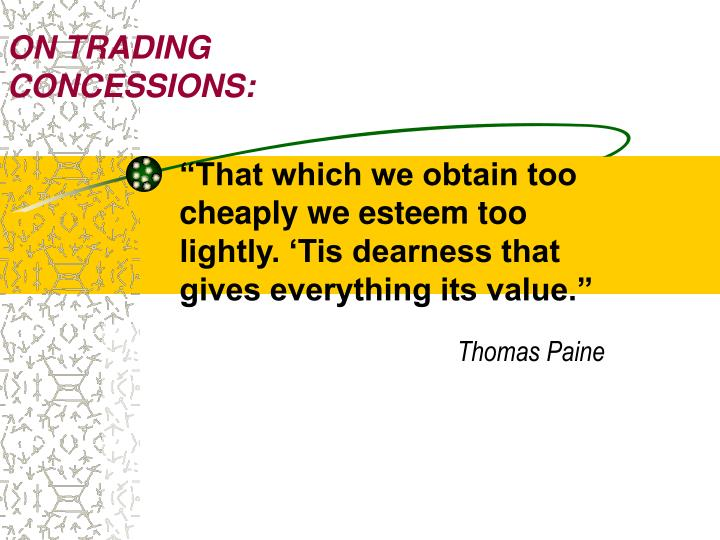ON TRADING CONCESSIONS: