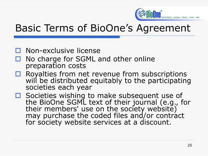 Basic Terms of BioOne's Agreement