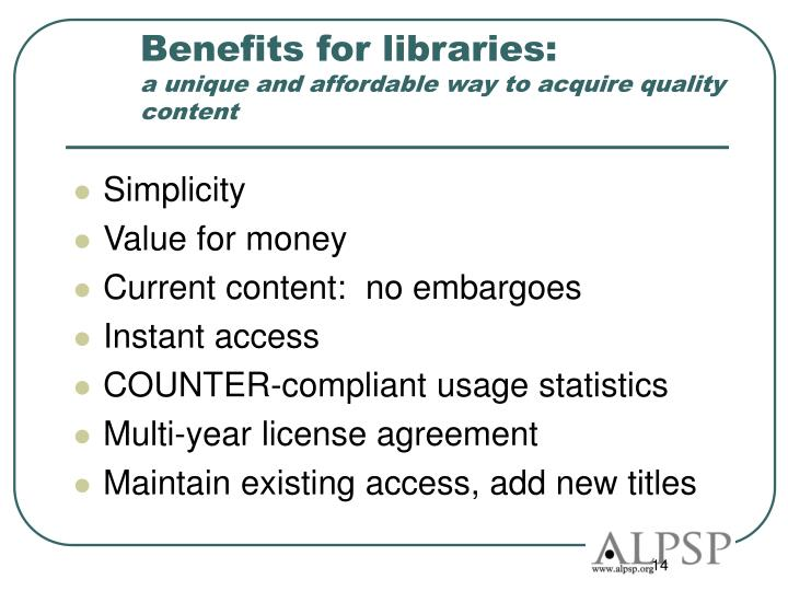 Benefits for libraries: