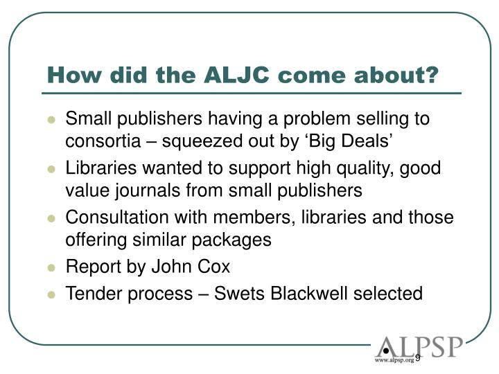 How did the ALJC come about?