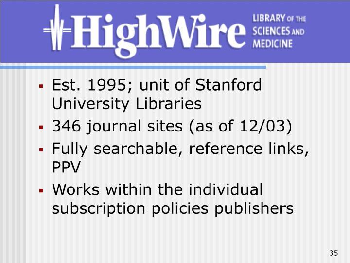 Est. 1995; unit of Stanford University Libraries
