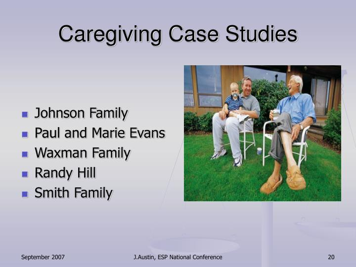 Caregiving Case Studies