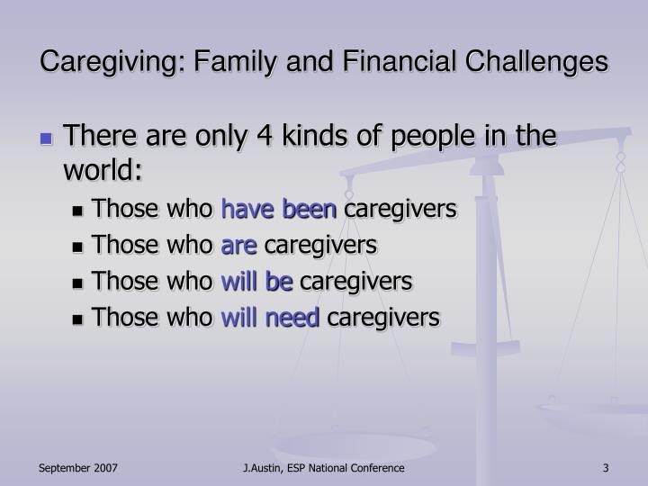 Caregiving family and financial challenges