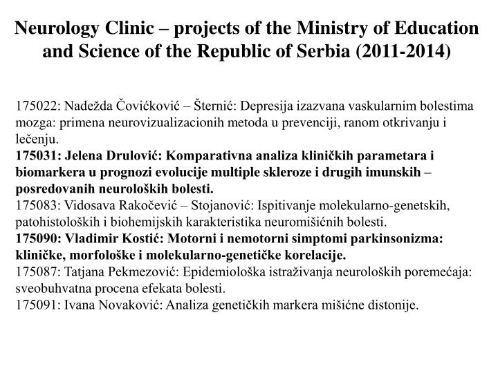 Neurology Clinic – projects of the Ministry of Education and Science of the Republic of Serbia (2011-2014)