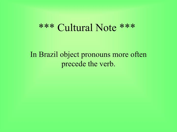 *** Cultural Note ***