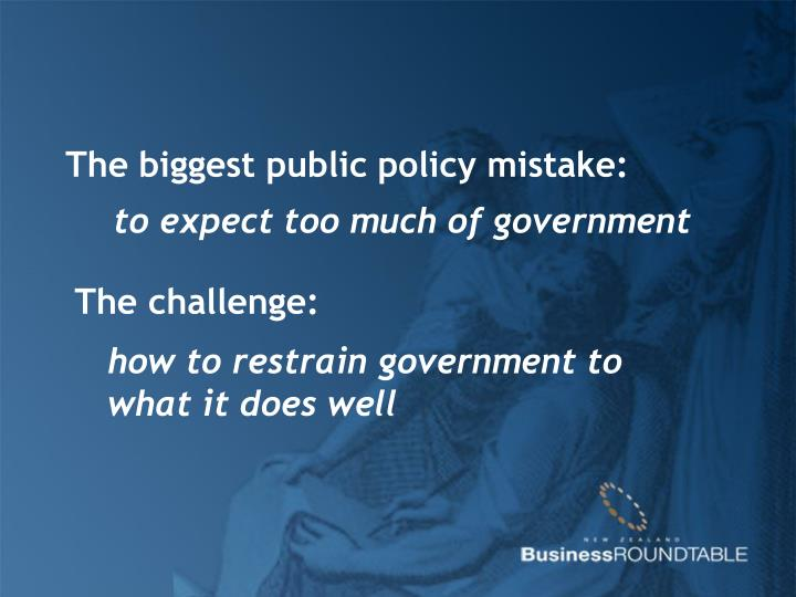 The biggest public policy mistake: