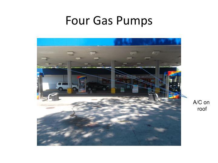 Four Gas Pumps