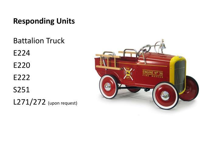 Responding units