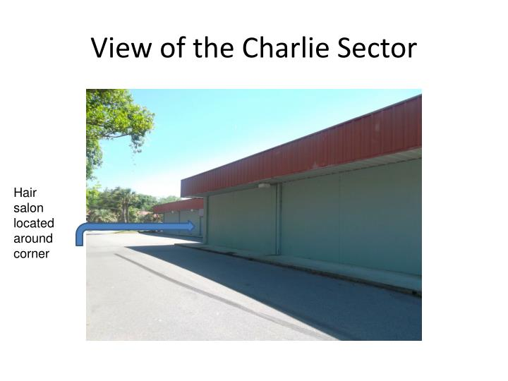 View of the Charlie Sector