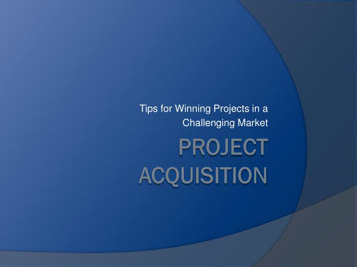 tips for winning projects in a challenging market n.