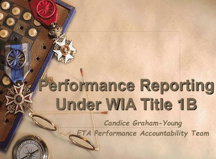 performance reporting under wia title 1b