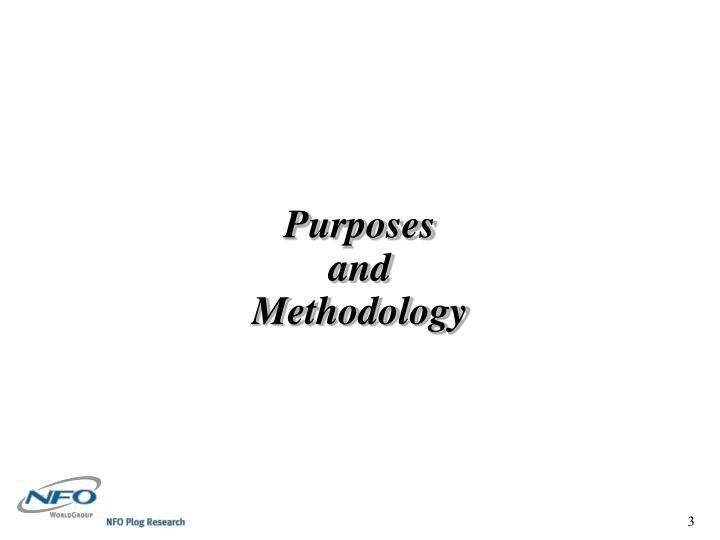Purposes and methodology