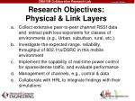research objectives physical link layers
