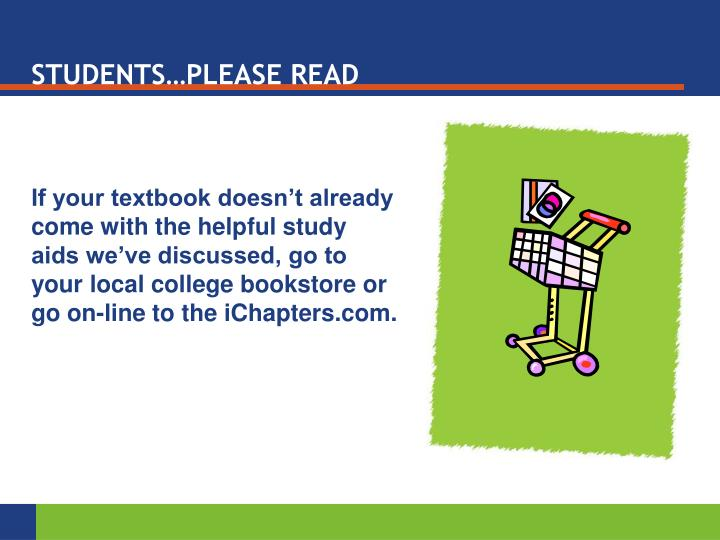 STUDENTS…PLEASE READ
