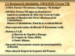 11 restauraci absolutista 1814 1820 ferran vii
