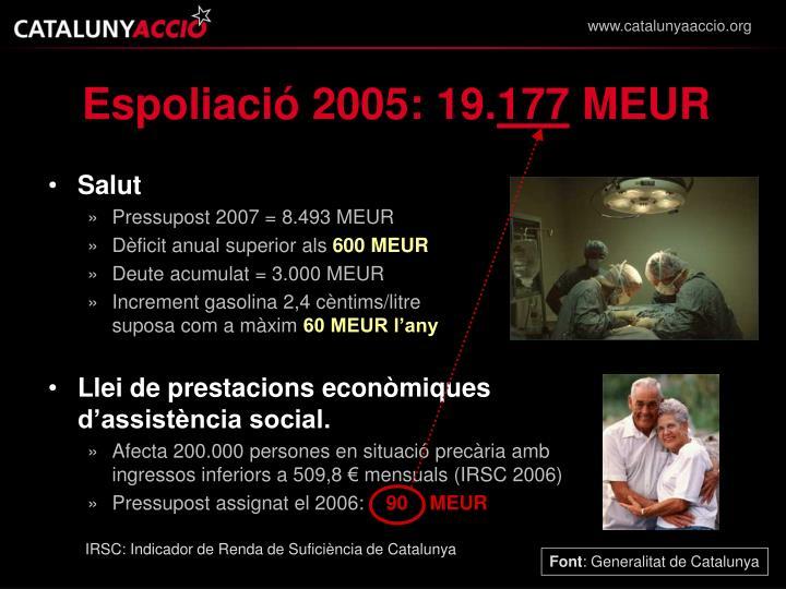 Espoliació 2005: 19.