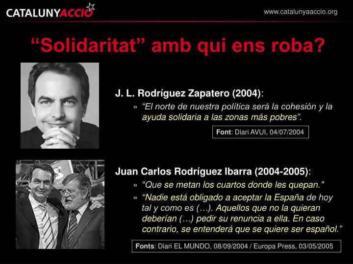"""""""Solidaritat"""" amb qui ens roba?"""