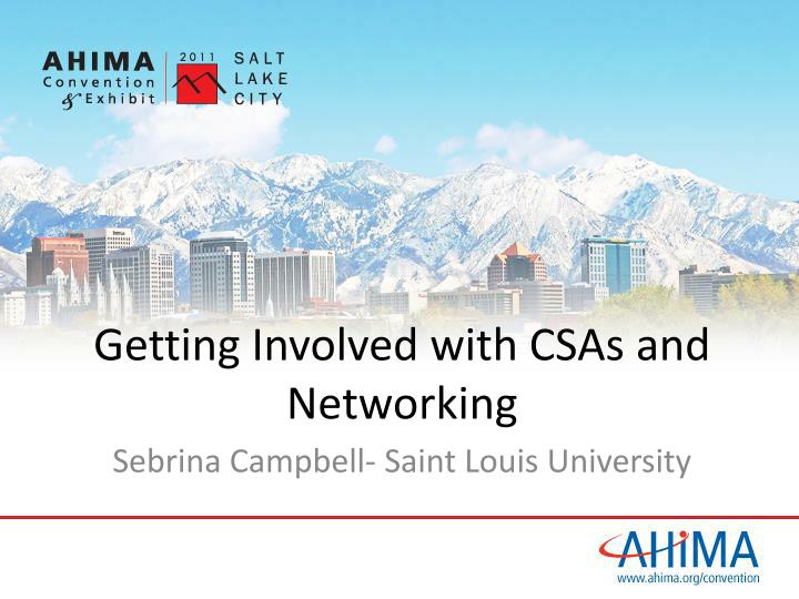 getting involved with csas and networking n.