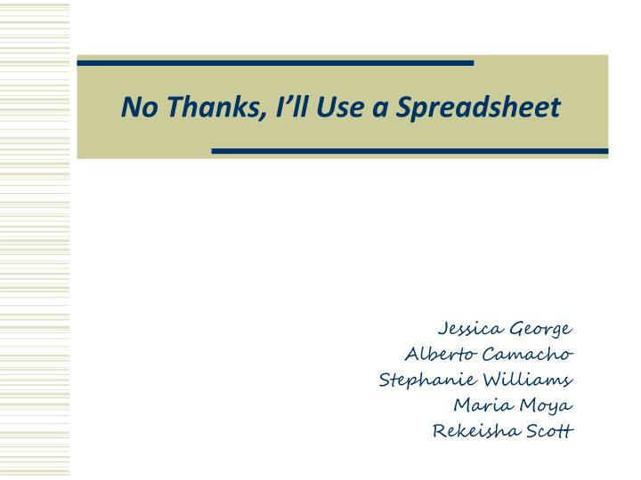 no thanks i ll use a spreadsheet n.