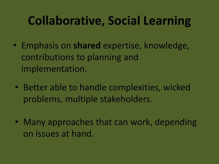 Collaborative, Social Learning