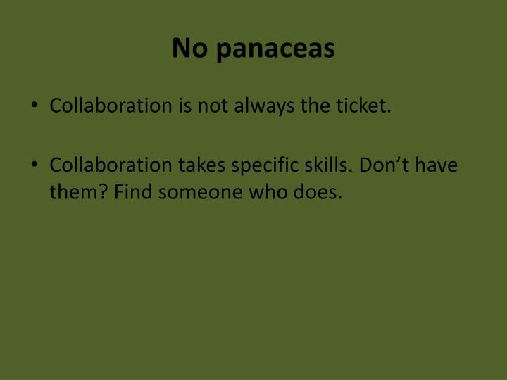 No panaceas