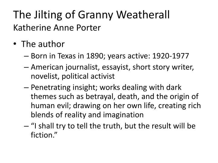 character analysis on the jilting of granny weatherall