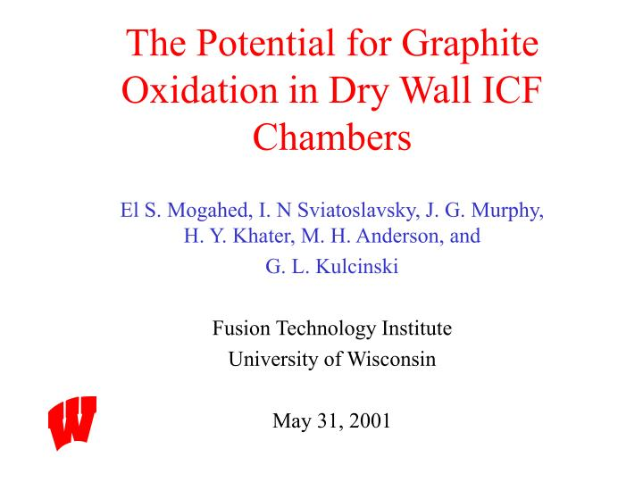 The potential for graphite oxidation in dry wall icf chambers