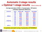 automatic 2 stage results optimal 1 stage results zhai lafferty 02