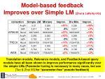 model based feedback improves over simple lm zhai lafferty 01b