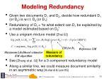 modeling redundancy