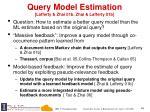 query model estimation lafferty zhai 01b zhai lafferty 01b