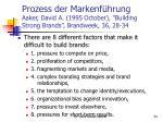 prozess der markenf hrung aaker david a 1995 october building strong brands brandweek 36 28 341