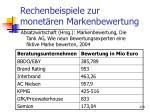 rechenbeispiele zur monet ren markenbewertung