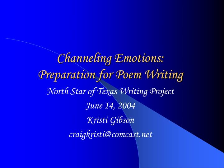 Channeling emotions preparation for poem writing