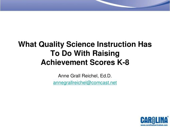 what quality science instruction has to do with raising achievement scores k 8 n.