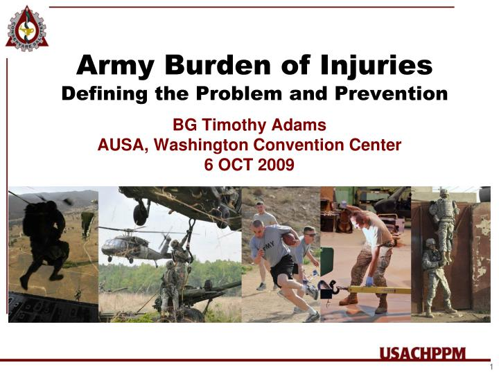 army burden of injuries defining the problem and prevention n.